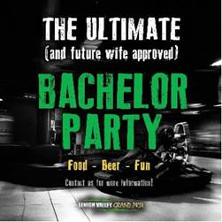 best bachelor parties around the world at Lehigh valley grand prix in Allentown pa